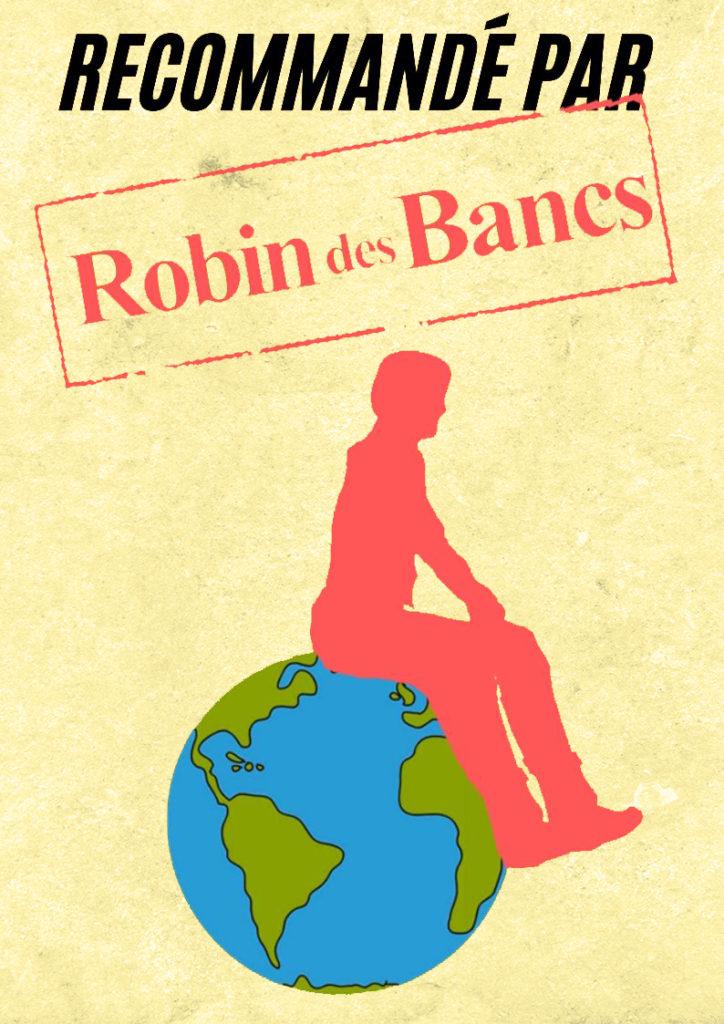 Recommandé par Robin des Bancs